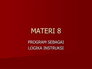 MATERI  8