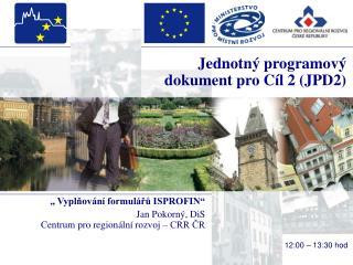 Jednotný programový dokument pro Cíl 2 (JPD2)