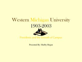 Western Michigan University 1903-2003