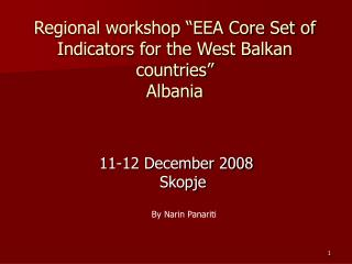 "Regional workshop ""EEA Core Set of Indicators for the West Balkan countries"" Albania"