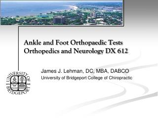 Ankle and Foot Orthopaedic Tests Orthopedics and Neurology DX 612