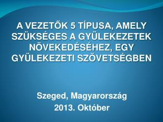 Szeged, Magyarország 2013 . Október