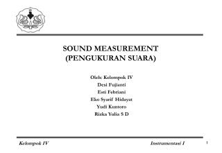 SOUND MEASUREMENT (PENGUKURAN SUARA)