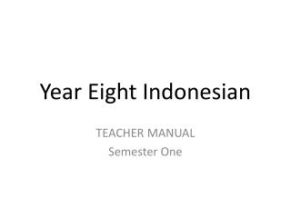 Year Eight Indonesian