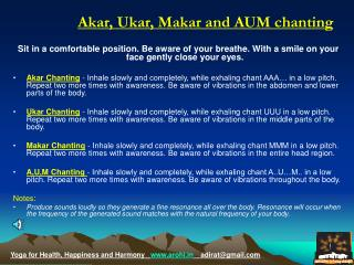 Akar, Ukar, Makar and AUM chanting