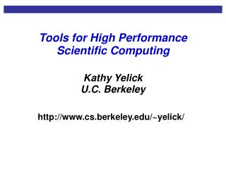 Tools for High Performance Scientific Computing