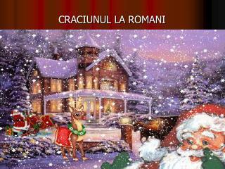 CRACIUNUL LA ROMANI