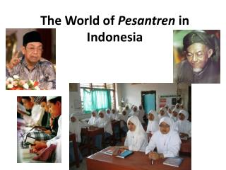 The World of  Pesantren in Indonesia