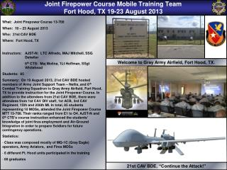 Joint Firepower Course Mobile Training Team Fort Hood, TX 19-23 August 2013