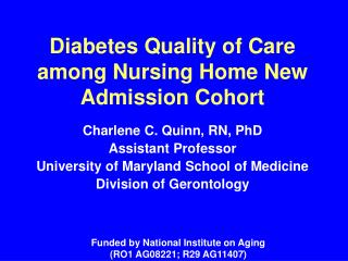 Diabetes Quality of Care among Nursing Home New Admission Cohort
