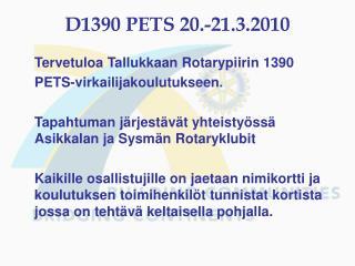 D1390 PETS 20.-21.3.2010