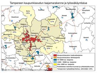 Tampereen kaupunkiseudun taajamarakenne ja työssäkäyntialue