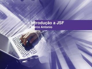 Introdução a JSF