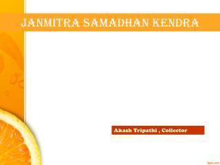 Janmitra Samadhan Kendra