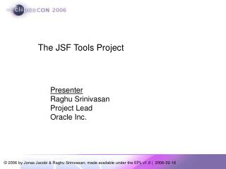 The JSF Tools Project
