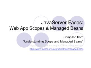 JavaServer Faces:  Web App Scopes & Managed Beans