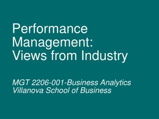 Performance Management: Views from Industry