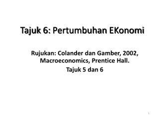 Tajuk  6:  Pertumbuhan EKonomi