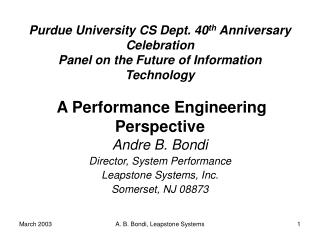 Andre B. Bondi Director, System Performance Leapstone Systems, Inc. Somerset, NJ 08873