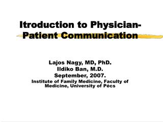 Itroduction to Physician-Patient Communication
