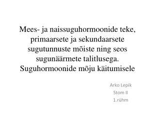 Arko Lepik Stom II 1.rühm