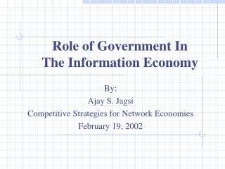 Role of Government In  The Information Economy