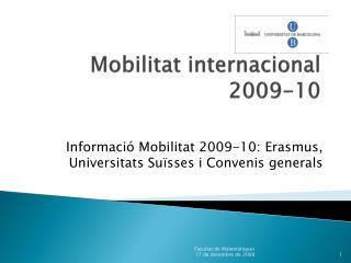 Mobilitat  internacional 2009-10