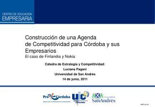 Construcción de una Agenda de Competitividad para Córdoba y sus Empresarios