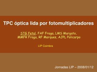TPC óptica lida por fotomultiplicadores
