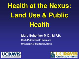 Health at the Nexus: Land Use & Public Health