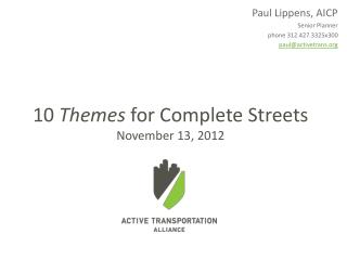 Paul Lippens, AICP Senior Planner phone 312.427.3325x300 paul@activetrans