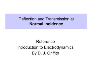 Reference Introduction to Electrodynamics By D. J. Griffith