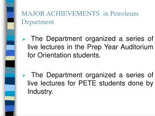 MAJOR ACHIEVEMENTS  in Petroleum Department