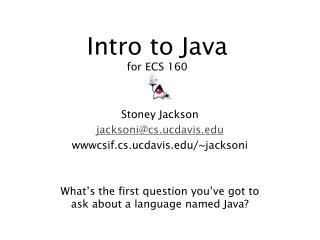 Intro to Java for ECS 160