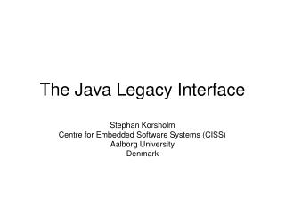 The Java Legacy Interface