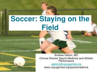 Soccer: Staying on the Field