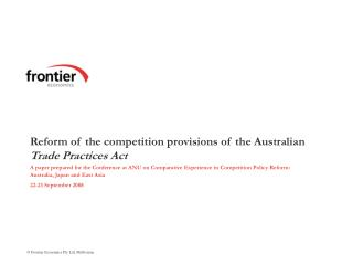Reform of the competition provisions of the Australian  Trade Practices Act
