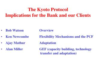 The Kyoto Protocol Implications for the Bank and our Clients