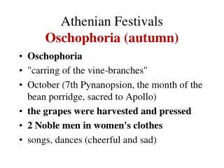 Athenian Festivals Oschophoria (autumn)