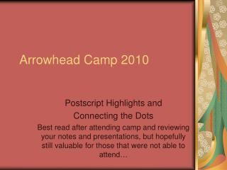 Arrowhead Camp 2010