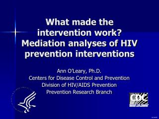 What made the intervention work?  Mediation analyses of HIV prevention interventions