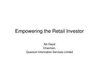 Empowering the Retail Investor
