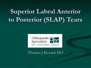 Superior Labral Anterior to Posterior (SLAP) Tears