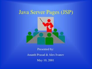 Java Server Pages (JSP)