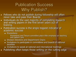 Publication Success Why Publish?