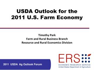 USDA Outlook for the 2011 U.S. Farm Economy