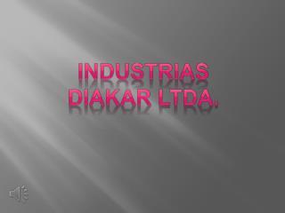 Industrias diakar Ltda.