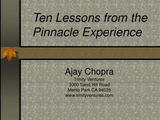Ajay Chopra Trinity Ventures 3000 Sand Hill Road Menlo Park CA 94025 trinityventures