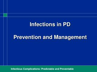 Infections in PD  Prevention and Management