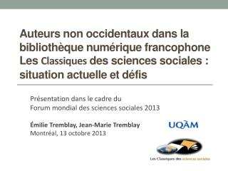 Présentation dans le cadre du  Forum mondial des sciences sociales 2013
